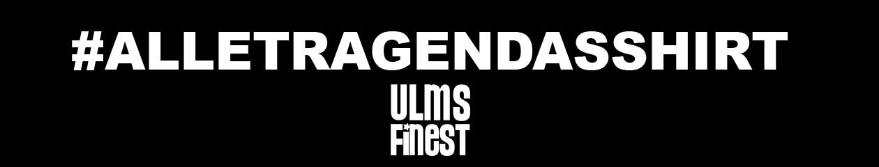 Ulms Finest #ALLETRAGENDASSHIRT – by BRAIN EMCIAS